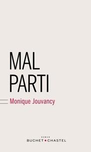Monique Jouvancy - Mal parti.