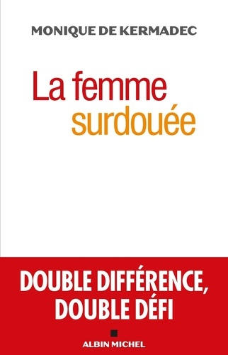La femme surdouée. Double différence, double défi