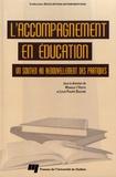 Monique L'Hostie et Louis-Philippe Boucher - L'accompagnement en éducation - Un soutien au renouvellement des pratiques.