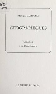 Monique Labidoire et Ode Bertrand - Géographiques.