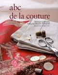 Monique Labrousse et Françoise Moulon-Tabournel - Abc de la couture - Création et techniques.
