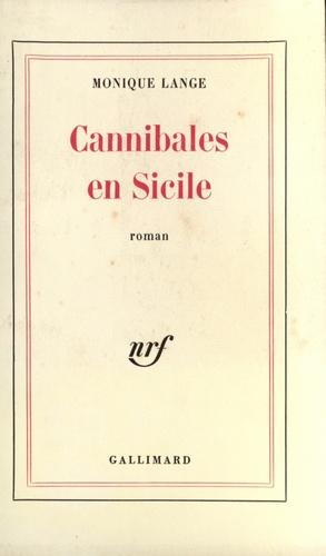 Monique Lange - Cannibales en Sicile.