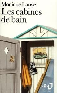 Monique Lange - Les Cabines de bain.