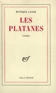 Monique Lange - Les platanes.