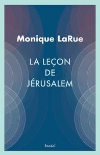 Monique LaRue - La lecon de jerusalem.