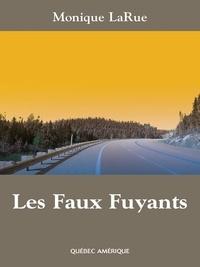 Monique LaRue - Les Faux Fuyants.