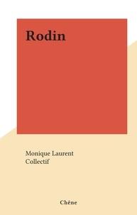 Monique Laurent et  Collectif - Rodin.