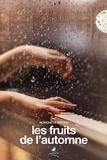 Monique Le Dantec - Les fruits de l'automne.