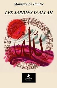 Monique Le Dantec - Les Jardins d'Allah - Un thriller angoissant.