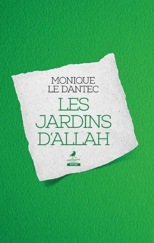 Monique Le Dantec - Les jardins d'Allah.