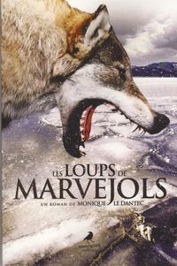 Monique Le Dantec - Les Loups de Marvejols.