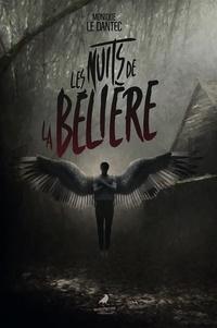 Monique Le Dantec - Les nuits de la Belière.