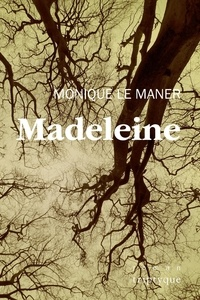 Monique Le Maner - Madeleine.