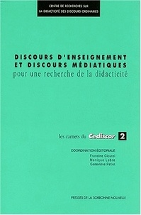 Monique Lebre et  Collectif - Les Carnets du Cediscor 2 : Discours d'enseignements et discours médiatiques - Pour une recherche de didacticité.