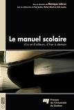Monique Lebrun - Le manuel scolaire - D'ici et d'ailleurs, d'hier à demain.