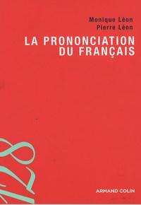 Monique Léon et Pierre Léon - La prononciation du français.