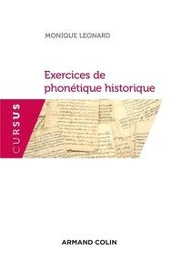 Monique Léonard - Exercices de phonétique historique - Avec des rappels de cours.