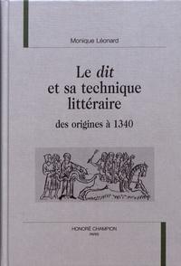 """Monique Léonard - Le """"dit"""" et sa technique littéraire - Des origines à 1340."""