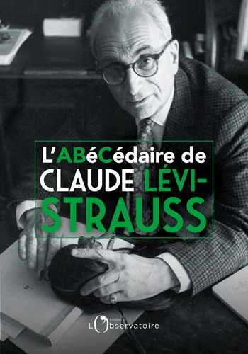 L'Abécédaire de Claude Lévi-Strauss