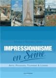 Monique Lucenet et Georges Lucenet - Impressionnisme en Seine.