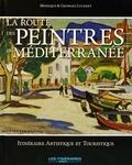 Monique Lucenet et Georges Lucenet - La route des peintres en Méditerranée - Itinéraire artistique et touristique.