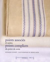 Monique Lyonnet - Points associés et autres points complices du point de croix.