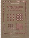 Monique Lyonnet - Points complices - Points de croix et autres points comptés.