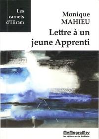 Monique Mahieu - Lettre à un jeune Apprenti.