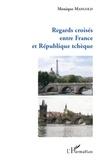 Monique Mangold - Regards croisés entre France et République tchèque.