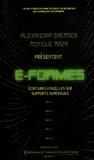 Monique Maza et Alexandra Saemmer - E-Formes - Ecritures visuelles sur supports numériques.
