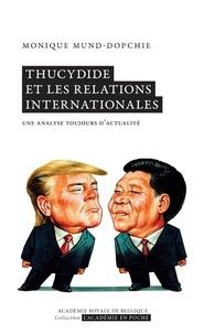Monique Mund-Dopchie - Thucydide et les relations internationales.