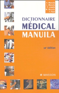 Monique Nicoulin et Ludmila Manuila - Dictionnaire médical Manuila.