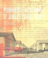 Monique Novodorsqui - Pithiviers-Auschwitz 17 juillet 1942, 6h15 - Convoi 6 camps de Pithiviers et Beaune-la-Rolande.