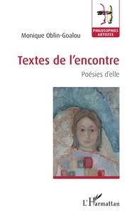 Monique Oblin-Goalou - Textes de l'encontre - Poésies d'elle.