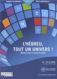 Monique Ohana - L'hébreu, tout un univers ! - Manuel pour le cycle terminal, B1-B2 du CECRL première et terminale. 1 DVD