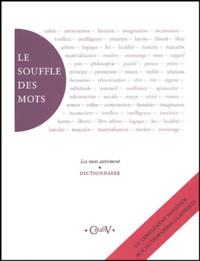 Monique Parent Baccan et Martin Marceau - Le souffle des mots - Les mots autrement - dictionnaire.