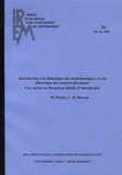Monique Pariès et Cécile de Hosson - Introduction à la didactique des mathématiques et à la didactique des sciences physiques - Une option en formation initiale d'enseignants.