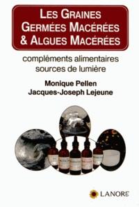 Les graines germées macérées & algues macérées - Compléments alimentaires, sources de lumière.pdf
