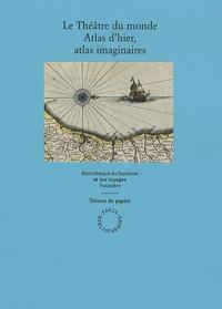 Checkpointfrance.fr Le théâtre du monde - Atlas d'hier, atlas imaginaires Image