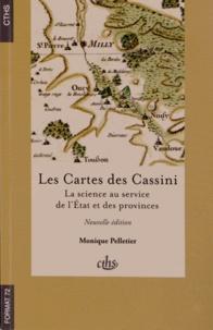 Monique Pelletier - Les Cartes des Cassini - Lascienceauservicedel'Etatetdesprovinces.