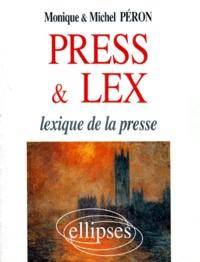 Monique Péron et Michel Péron - Press & lex - Lexique de la presse.