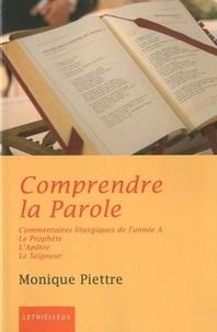 Monique Piettre - Comprendre la Parole - Année A - Le Prophète, l'Apôtre, le Seigneur.