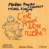Monique Pinçon-Charlot et Michel Pinçon - C'est quoi être riche ? - Entretiens avec Emile.
