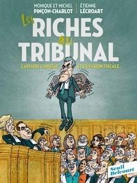 Monique Pinçon-Charlot et Michel Pincon-Charlot - Les riches au tribunal - L'affaire Cahuzac et l'évasion fiscale.