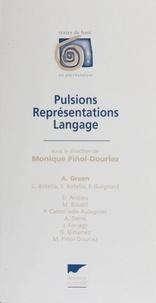 Monique Pinol Douriez - Pulsions, représentations, langage - [colloque].