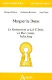 Monique Pinthon et Guillaume Kichenin - Marguerite Duras - Le ravissement de Lol V. Stein, Le Vice-consul, India Song.