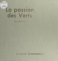 Monique Pivot et Robert Herbin - La passion des Verts.