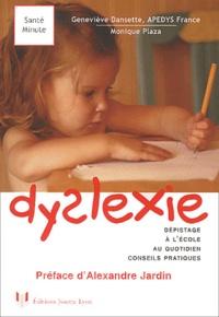 Monique Plaza et Geneviève Dansette - Dyslexie.