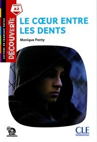 Monique Ponty - Le coeur entre les dents A2.
