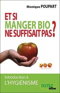 Rhonealpesinfo.fr Et si manger bio ne suffisait pas ?... - Introduction à l'hygiénisme Image